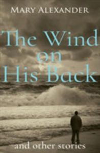 Wind On His Back & Other Short Stories - 2845357251