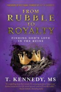 From Rubble To Royalty - 2852915686