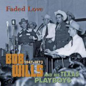 Faded Love 1947 - 1973 - 2844898534