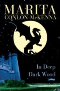 In Deep Dark Wood - 2839891217