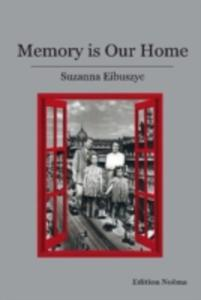 Memory Is Our Home - 2860210996