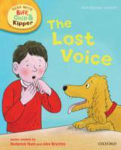 Oxford Reading Tree Read With Biff, Chip, And Kipper: First Stories: Level 6: The Lost Voice - 2848176071