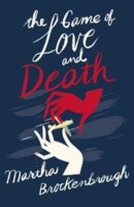 The Game Of Love And Death - 2840150317