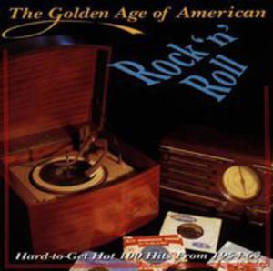 Golden Age Of American Rock N Roll / Różni Wykonawcy - 2846007206