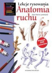 Lekcje Rysowania. Anatomia Ruchu - 2848623527