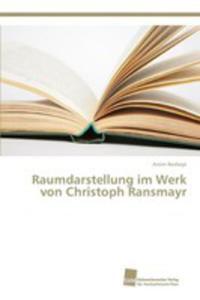Raumdarstellung Im Werk Von Christoph Ransmayr - 2857253675