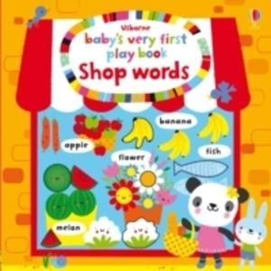 Baby's Very First Play Book Shop Words - 2848645244