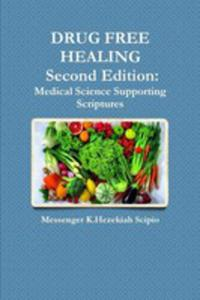 Drug Free Healing Second Edition - 2852919786