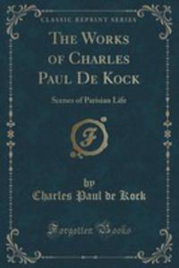 The Works Of Charles Paul De Kock - 2852971179