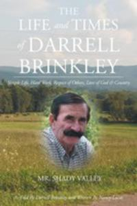 The Life And Times Of Darrell Brinkley - 2852943499
