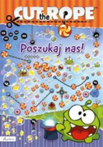 Cut The Rope Poszukaj Nas! - 2876793564