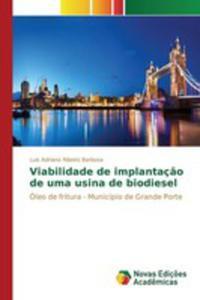 Viabilidade De Implantaç~ao De Uma Usina De Biodiesel - 2857263002