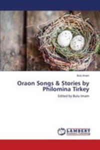 Oraon Songs & Stories By Philomina Tirkey - 2860649848