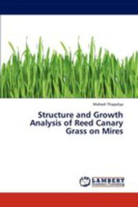 Structure And Growth Analysis Of Reed Canary Grass On Mires - 2857255875