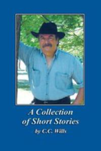 A Collection Of Short Stories By C.c. Wills - 2852915138
