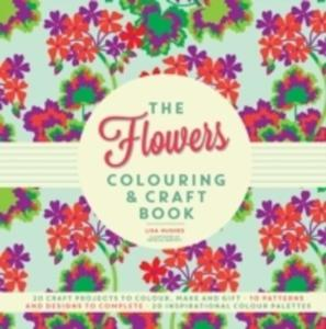 The Flowers Colouring & Craft Book - 2840411604