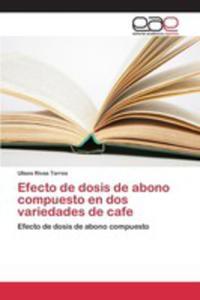 Efecto De Dosis De Abono Compuesto En Dos Variedades De Cafe - 2857261141