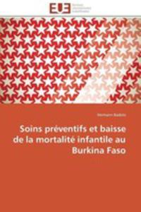 Soins Preventifs Et Baisse De La Mortalite Infantile Au Burkina Faso - 2860394950