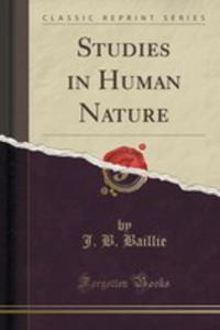 Studies In Human Nature (Classic Reprint) - 2852877371