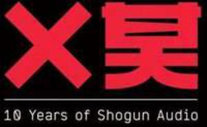 10 Years Of Shogun Audio - 2840097245