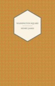 Washington Square (A Collection Of Short Stories) - 2853042051