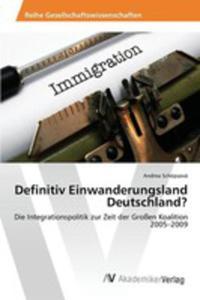 Definitiv Einwanderungsland Deutschland? - 2857268500