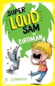 Super Loud Sam Vs Birdman - 2840405761