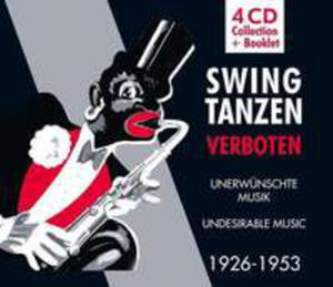 Swing Tanzen Verboten - Undesireable Music 1926 - 53 / - 2839743655