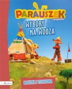 Parauszek I Przyjaciele Wybory Na Wodza - 2840232789