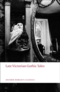 Late Victorian Gothic Tales - 2840070946