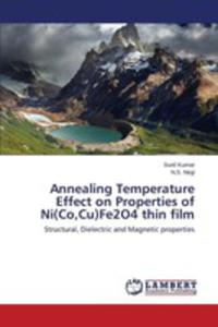 Annealing Temperature Effect On Properties Of Ni(co,cu)fe2o4 Thin Film - 2857269250