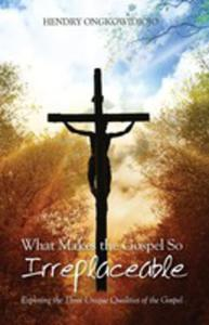 What Makes The Gospel So Irreplaceable - 2871276404