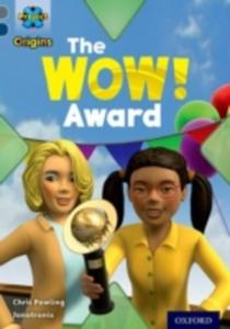 Project X Origins: Grey Book Band, Oxford Level 14: In The News: The Wow! Award - 2840022734
