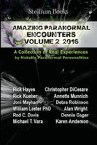 Amazing Paranormal Encounters Volume 2 - 2852932895