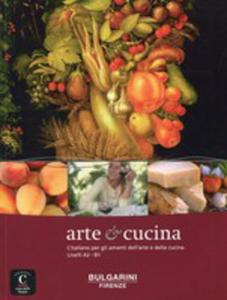 Arte E Cucina Libro - 2840438107
