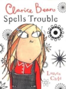Clarice Bean Spells Trouble - 2839916464