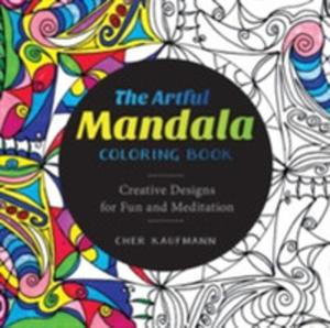 The Artful Mandala Coloring Book - 2840250230