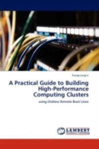 A Practical Guide To Building High - Performance Computing Clusters - 2870733728