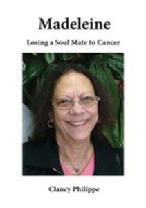 Madeleine - Losing A Soul Mate To Cancer - 2852925048