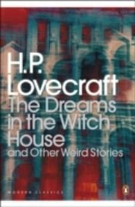 The Dreams In The Witch House And Other Weird Stories - 2846735190
