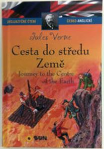Cesta Do Středu Země / Journey To The Centre Of The Earth (Dvojjazyčné Čtení Č-a) - 2856628957