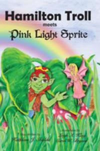 Hamilton Troll Meets Pink Light Sprite - 2848638365