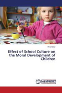 Effect Of School Culture On The Moral Development Of Children - 2857267569