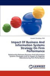 Impact Of Business And Information Systems Strategy On Firm Performance - 2857117143