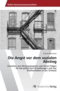 Die Angst Vor Dem Sozialen Abstieg - 2857203451
