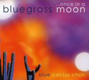Once In A Bluegrass Moon - 2839715893