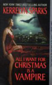 All I Want For Christmas Is A Vampire - 2840009810