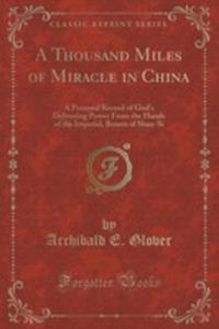 A Thousand Miles Of Miracle In China - 2852986674