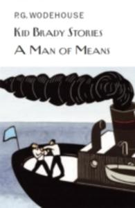 Kid Brady Stories & A Man Of Means - 2860045964