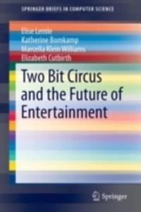 Two Bit Circus And The Future Of Entertainment - 2840395709